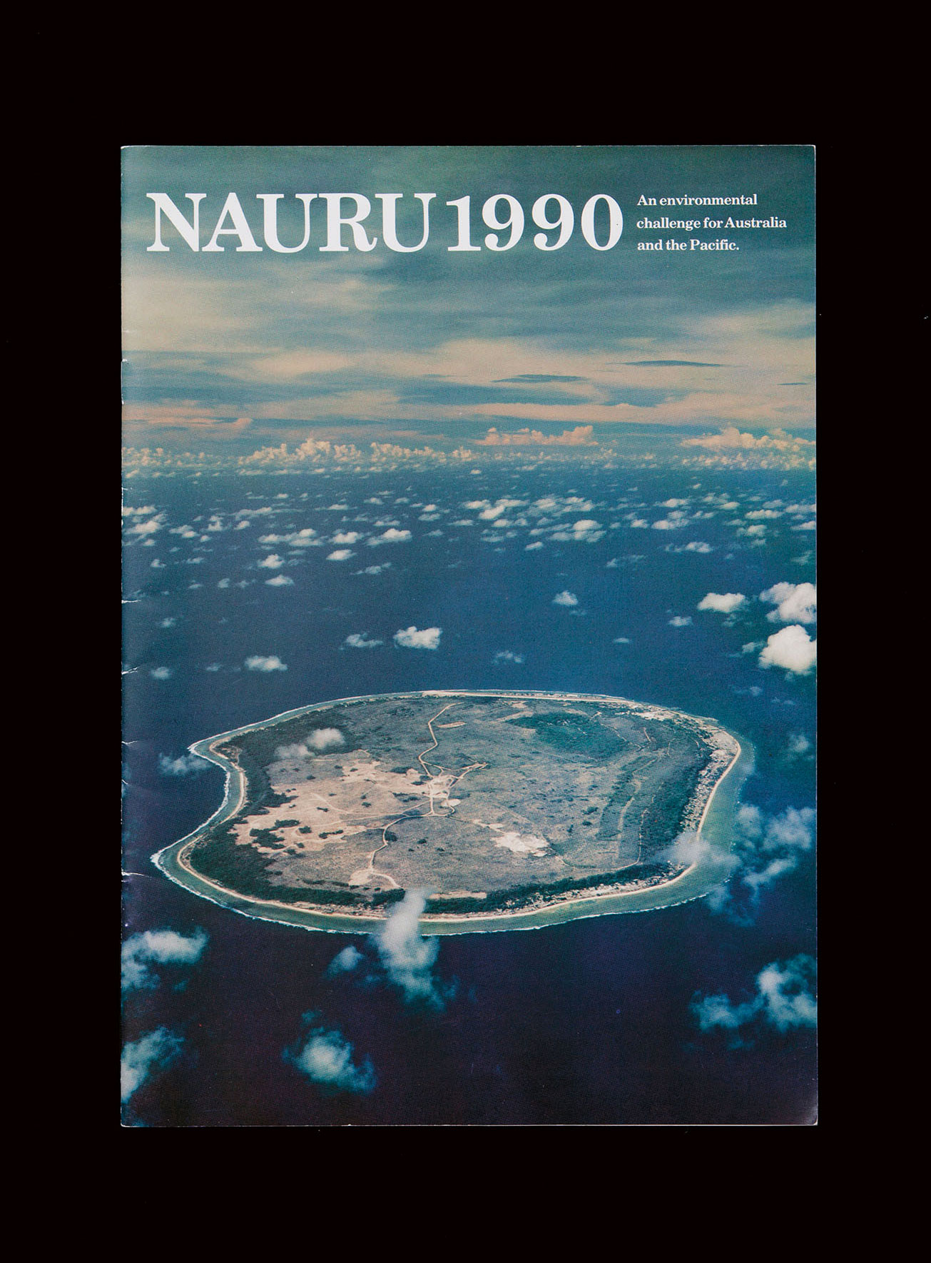 Front cover of *Nauru 1990: An Environmental Challenge for Australia and the Pacific*, produced for the Government of the Republic of Nauru by Helen Bogdan and Associates in Melbourne, 1990. Reproduction photographer: Andrew Curtis.